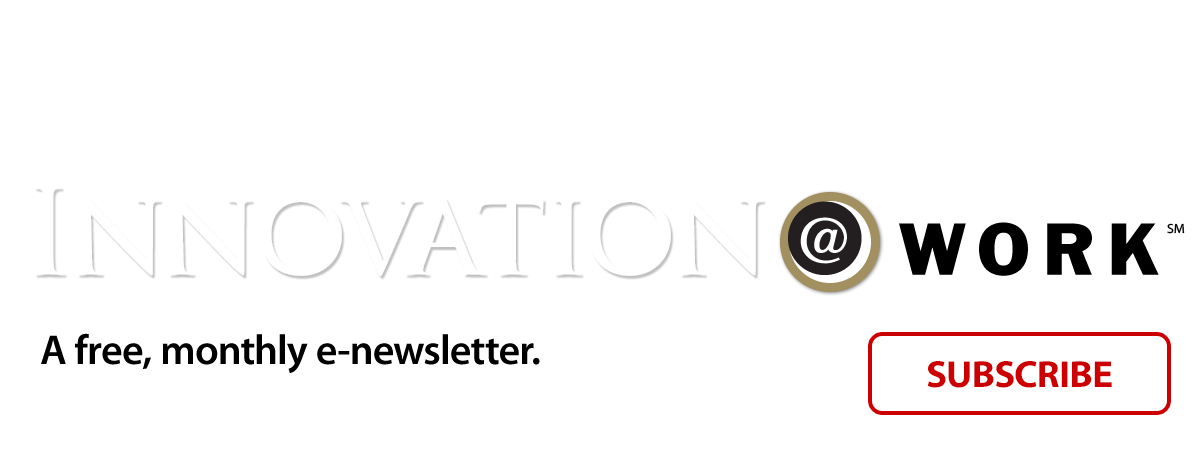Keep up with the latest news and case studies in corporate learning. Subscribe to Innovation@WORK, a FREE newsletter.