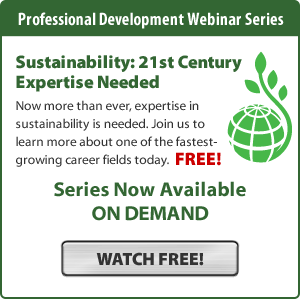 Professional Development Webinar Series - Sustainability: 21st Century Expertise Needed